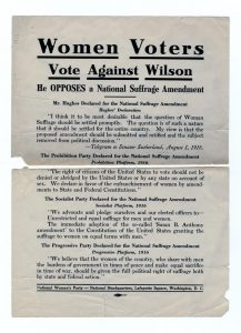 "Broadside reads, ""Women Voters Against Wilson. He OPPOSES a National Suffrage Amendment""."