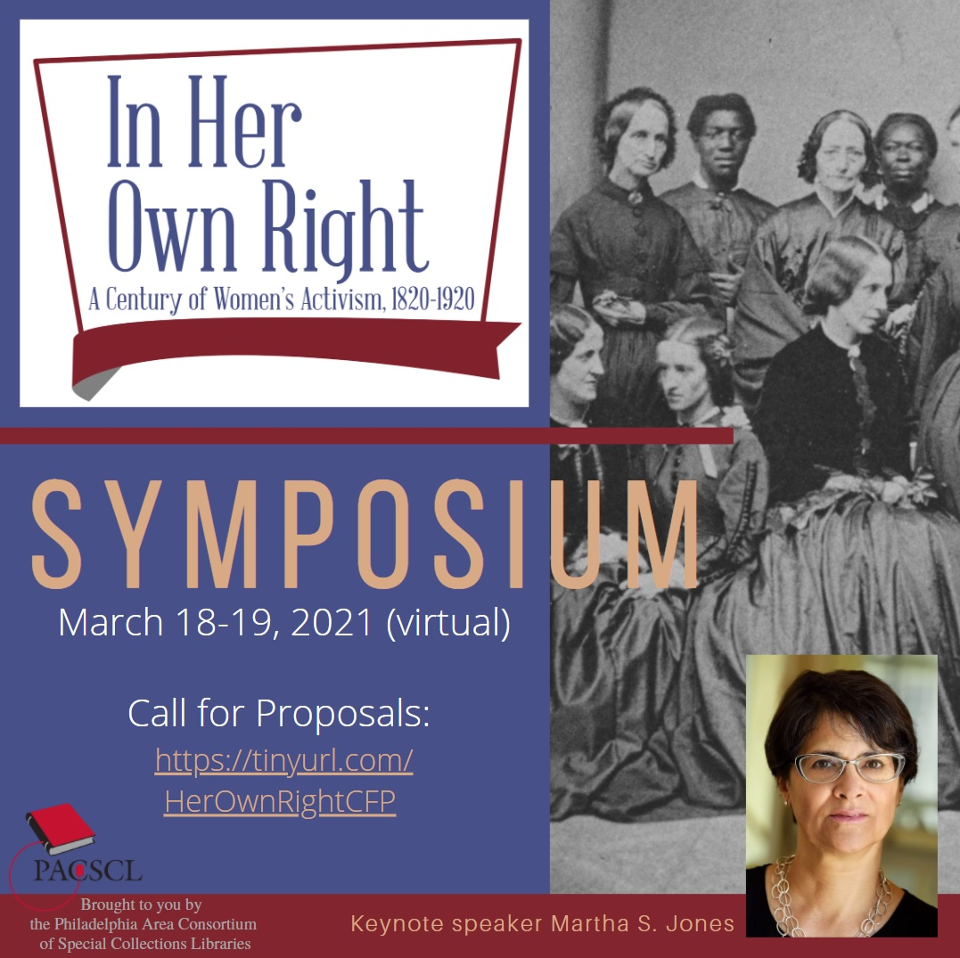 "Call for Proposals: ""In Her Own Right: Activist Women, 1820-1920"" symposium"